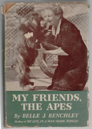 My Friends, the Apes [SIGNED]. Bell J. Benchley.