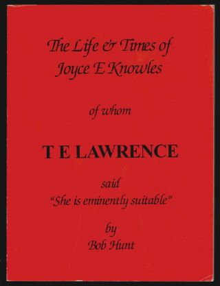 The Life and Times of Joyce E. Knowles. Bob Hunt