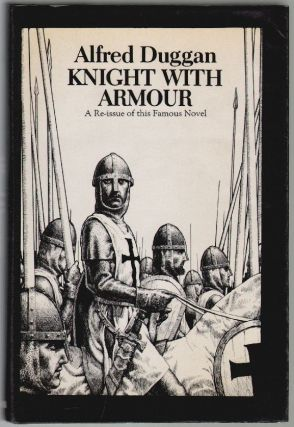 Knight with Armour. Alfred Duggan.