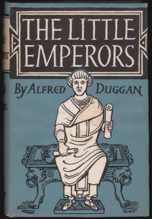 The Little Emperors. Alfred Duggan.
