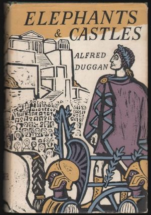 Elephants and Castles. Alfred Duggan.