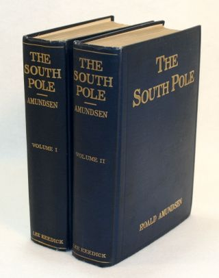 "The South Pole, An Account of the Norwegian Antarctic Expedition in the ""Fram,"" 1910-1912"