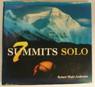 7 [Seven] Summits Solo. Robert Mads Anderson, Edmund Hillary, Introduction