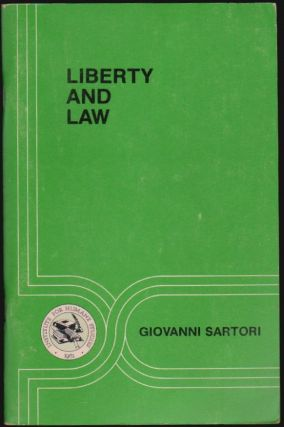 Liberty and Law, Studies in Law No. 5. Giovanni Sartori