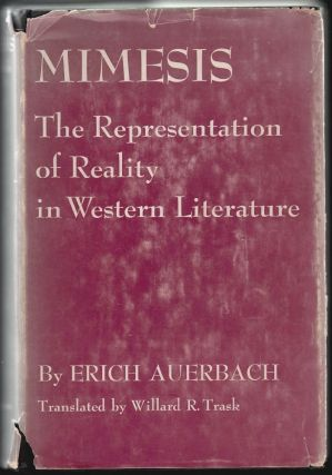 Mimesis, The Representation of Reality in Western Literature. Erich Auerbach, Willard Trask.