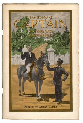 The Story of Captain, The Horse with the Human Brain. ANIMALS, George Wharton James.