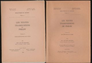 Les Textes Thamoudéens de Philby, Volume I, Inscriptions du Sud, Volume II, Inscriptions du...