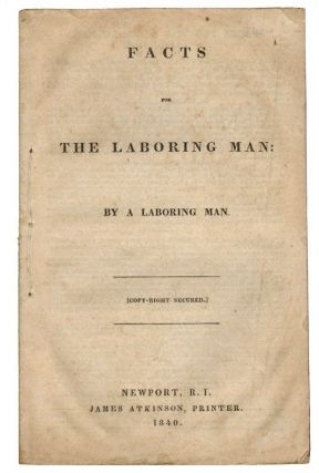 Facts for the Laboring Man: By a Laboring Man. COMMERCE, Thomas Robinson Hazard.