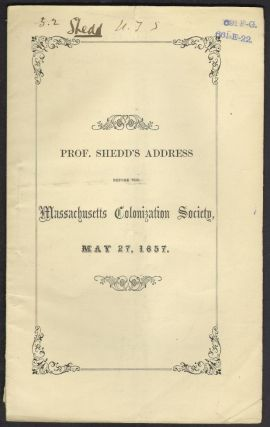 Africa and Colonization. An Address Delivered Before the Massachusetts Colonization Society, May...
