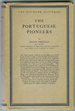 The Portuguese Pioneers. Edgar Prestage