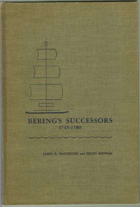Bering's Sucessors 1745-1780, Contributions of Peter Simon Pallas to the History of Russian...