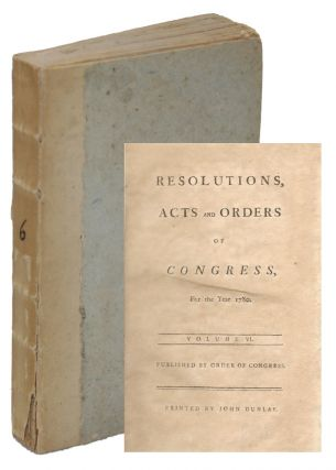 Resolutions, Acts and Orders of Congress, For the Year 1780, Volume VI