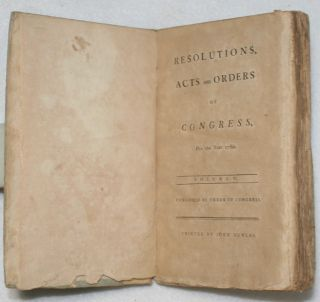 Resolutions, Acts and Orders of Congress, For the Year 1780