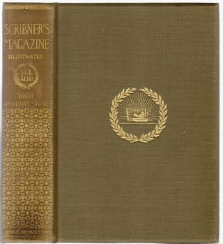 Scribner's Magazine, Volume XLIII, January-June 1908