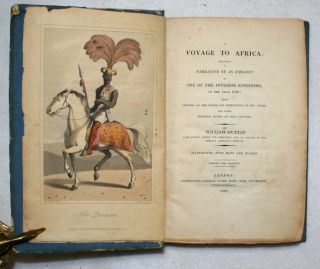 A Voyage to Africa: Including a Narrative of an Embassy to One of the Interior Kingdoms, in the Year 1820; with Remarks on the Course and Termination of the Niger, and other Principal Rivers in that Country