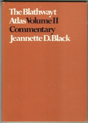 The Blathwayt Atlas, Volume II, Commentary. Jeannette D. Black.