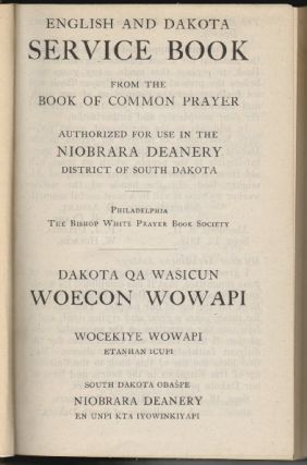 English and Dakota Service Book from the Book of Common Prayer, Authorized for Use in the...