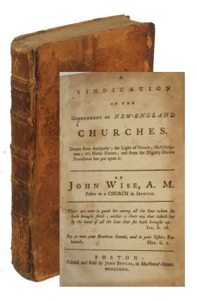 A Vindication of the Government of New-England Churches [bound with] The Churches Quarrel...
