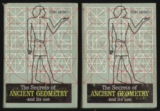 The Secrets of Ancient Geometry and its Use. Tons Brunes.