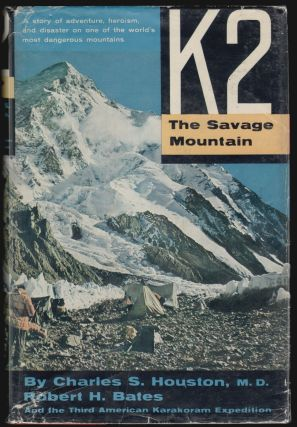 K2 The Savage Mountain [INSCRIBED ASSOCIATION COPY]