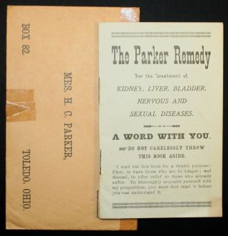 The Parker Remedy for the Treatment of Kidney, Liver, Bladder, Nervous, and Sexual Diseases. SEXUAL HEALTH MEDICINE, WOMEN.