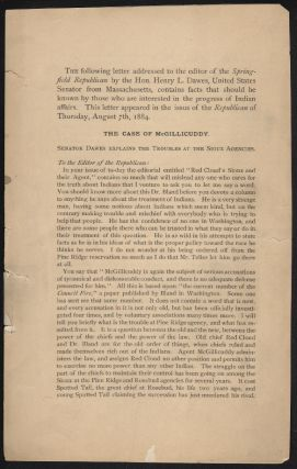 The Case of McGillicuddy. Senator Dawes Explains the Troubles at the Sioux Agencies. NATIVE AMERICANS, Henry L. Dawes.