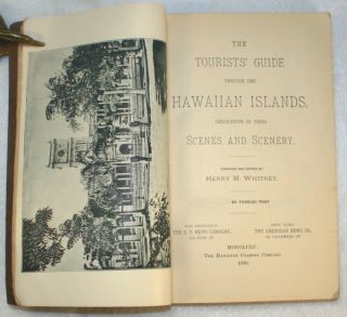 The Tourists' Guide Through the Hawaiian Islands, Descriptive of Their Scenes and Scenery