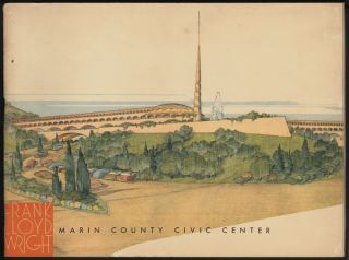 Frank Lloyd Wright: Marin County Civic Center. Frank Lloyd Wright.