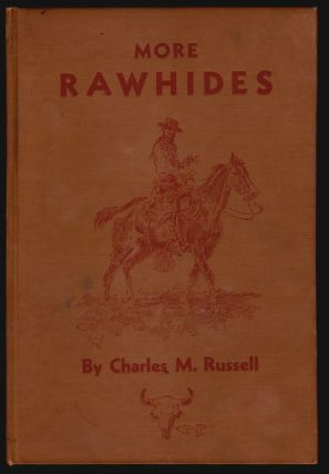 More Rawhides. Charles M. Russell.
