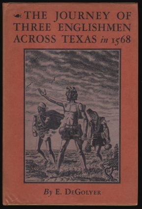 Across Aboriginal America. The Journey of Three Englishmen Across Texas in 1568 [INSCRIBED TO HERBERT BOLTON]