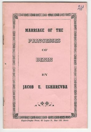 Marriage of the Princesses of Benin. Jacob U. Egharevba