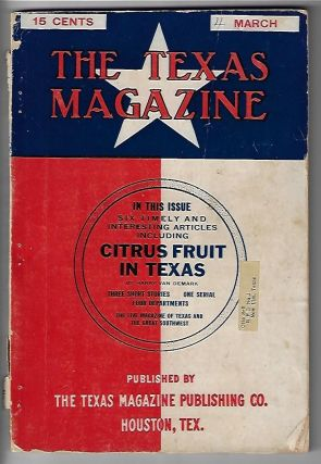The Texas Magazine, Volume V, Number 5, March 1912