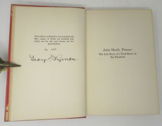 John Marsh, Pioneer: The Life Story of a Trail-blazer on Six Frontiers
