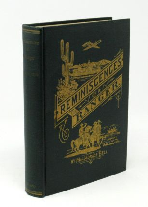 Reminiscences of a Ranger, Early Times in Southern California [with prospectus]