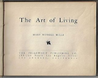 The Art of Living. RELIGION, Mary Russell Mills, WOMEN