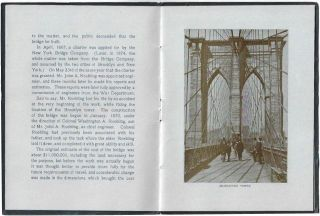 An Illustrated Description of the New York and Brooklyn Bridge, Built Under the Direction of W.A. Roebling, Chief Engineer