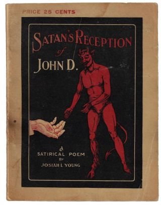 Satan's Reception of John D. ROCKEFELLER, Young. Josiah L