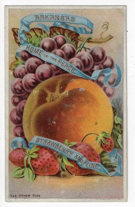 Arkansas, Home of the Peach, Strawberry and Vine. LAND PROMOTION ARKANSAS.