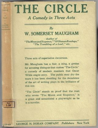 The Circle. A Comedy in Three Acts. W. Somerset Maugham