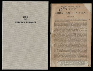 Tribune Tracts No. 6, Life of Abraham Lincoln. LINCOLN, John Locke Scripps.