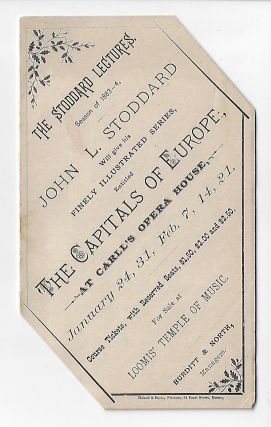 The Stoddard Lectures, Season of 1883-4 [Promotional Circular]. JOHN STODDARD