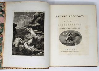 Arctic Zoology, Vol. I. Introduction. Class I. Quadrupeds; Vol. II. Class II. Birds [with] Supplement to the Arctic Zoology. Thomas Pennant.