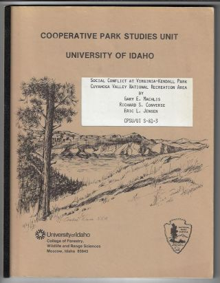 Social Conflict at Virginia-Kendall Park Cuyahoga Valley National Recreation Area. Gary E....