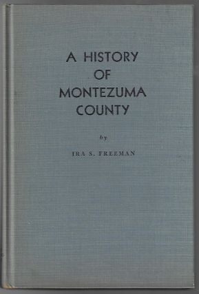 A History of Montezuma County Colorado, Land of Promise and Fulfillment