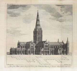 A Series of Particular and Useful Observations, Made with Great Diligence and Care, Upon that Admirable Structure, the Cathedral-Church of Salisbury