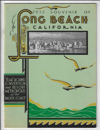 1932 Souvenir of Long Beach California, Year 'Round Convention and Resort Metropolis of the...