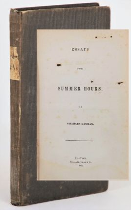 Essays for Summer Hours. Charles Lanman.