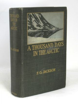 A Thousand Days in the Arctic. Frederick G. Jackson, F. Leopold McClintock, Preface