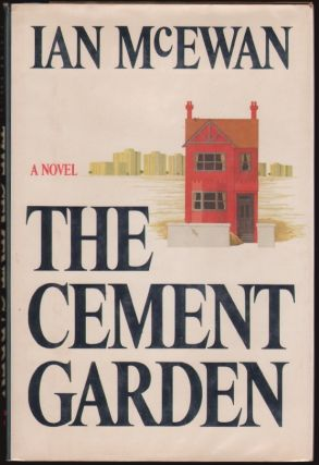 The Cement Garden. Ian McEwan