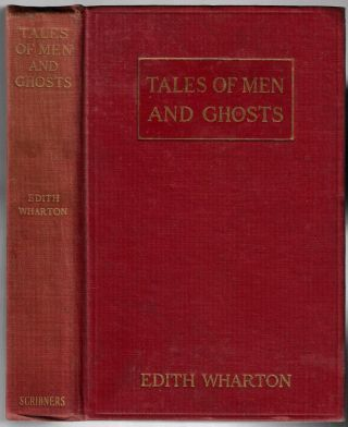 Tales of Men and Ghosts. Edith Wharton